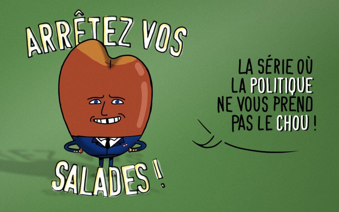 Arrêtez vos salades !